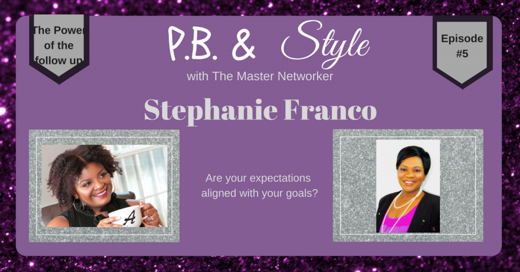 P.B & Style Episode - Stephanie Franco