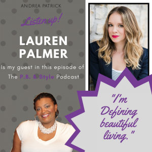 3 Lessons in 'The Art of Living Beautifully' with Lauren Palmer