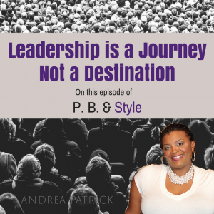 The Leadership Journey: First Stop – VALUE