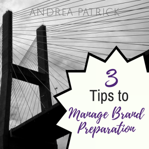 3 Tips to Master Brand Preparation