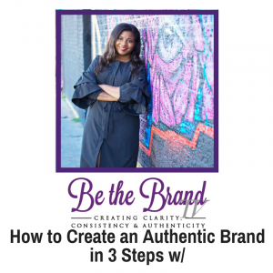 How to Create an Authentic Brand in 3 Steps_BTBTV
