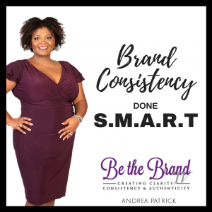Brand Consistency Done S.M.A.R.T_BTBTV