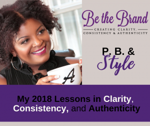 2018 Lessons of Clarity, Consistency, and Authenticity