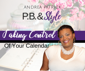 Taking Control of Your Calendar