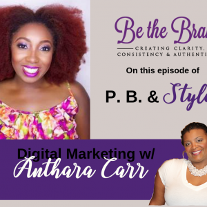 Digital Marketing with Anthara Carr