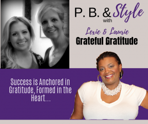 Success is Anchored in Gratitude and Formed in the Heart