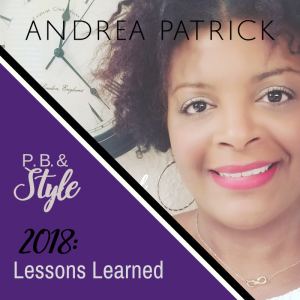 2018: My Lessons Learned