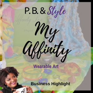 My Affinity Wearable Art Business Highlight