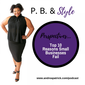 A Personal Branding Perspective: Top 10 Reasons Small Businesses Fail