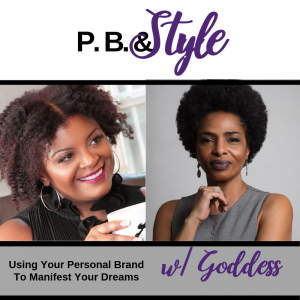 Using Your Personal Brand To Manifest Your Dreams