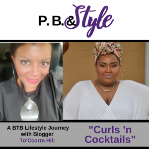 A Lifestyle Journey with Blogger To'Ccorra Hill