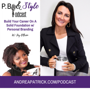 Build Your Career On Solid Foundation w/ Personal Branding