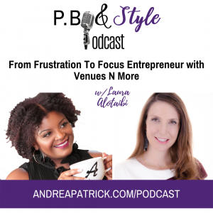 From Frustration To Focus Entrepreneur w/ Venues N More