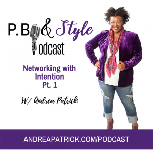 Networking With Intention Part One