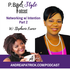Networking With Intention Part 2