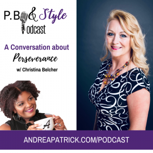 A Conversation About Perseverance with Author & Life Coach Christina Belcher