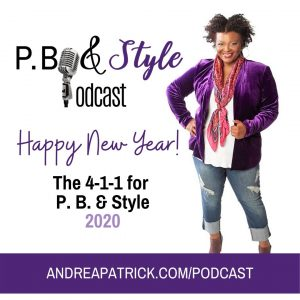 Happy New Year! Welcome Back to P. B. & Style
