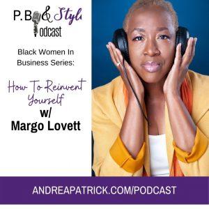 Black Women In Business – Margo Lovett