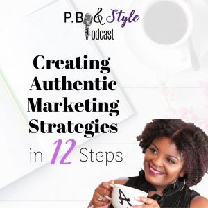 12 Steps to Building an Authentic Marketing Strategy