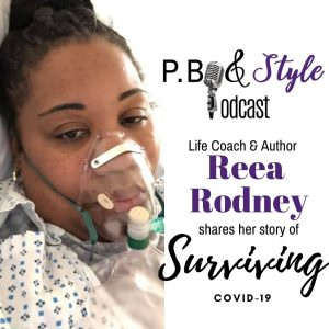 A Story of Survival… Reea Rodney Survives Covid-19