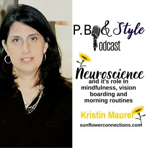 Neuroscience and It's Role In Mindfulness, Vision Boarding and Morning Routines