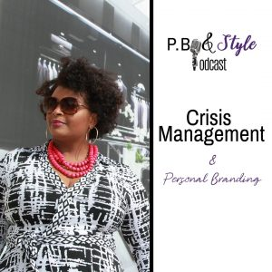 Crisis Management & Personal Branding