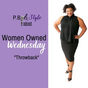 Women Owned Wednesday [Throwback]
