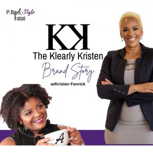 The Klearly Kristen Brand Story