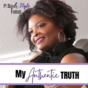Nothing But Authenticity: My Authentic Truth