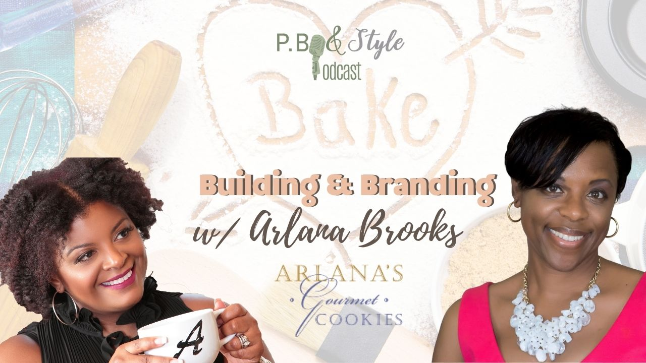 Building and branding with arlana brooks