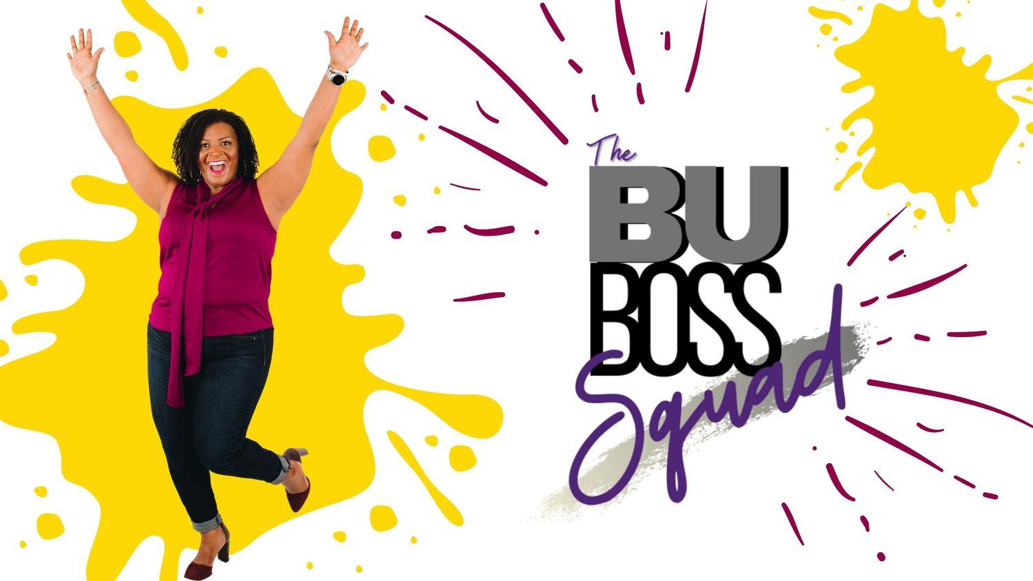 the bu boss squad invite