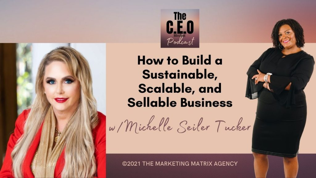how to build a sustainable, scalable, and sellable business