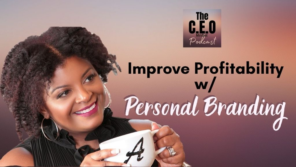 Improve profitability with personal branding