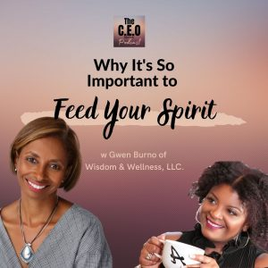 Why It's So Important to Feed Your Spirit