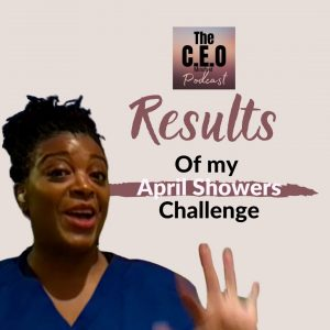 The Results Are In… See What Happened During My April Challenge