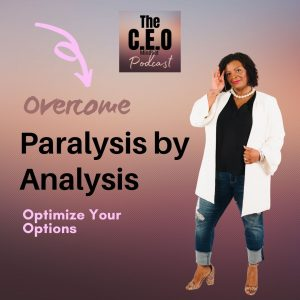 Overcome Paralysis By Analysis