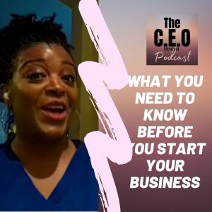 What You Need To Know Before You Start Your Business