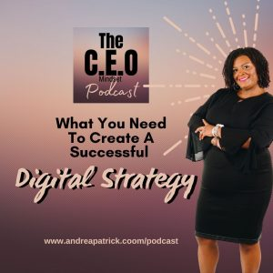 What You Need To Create A Successful Digital Strategy