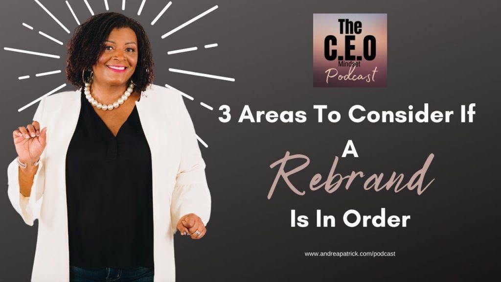 Consider these 3 things before your rebrand