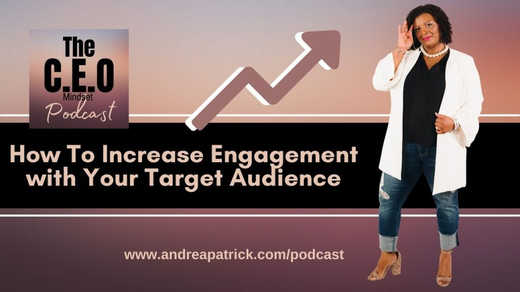 How to increase engagement with your target audience