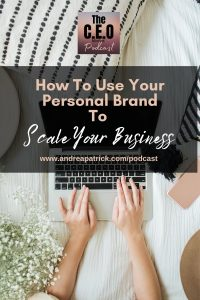 Use Personal brand to scale your business